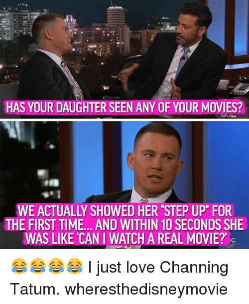 """step ups: HAS YOUR DAUGHTER SEEN ANY OF YOUR MOVIES?  WE ACTUALLY SHOWED HER STEP UP"""" FOR  THE FIRST TIME. . AND WITHIN 10 SECONDS SHE  WAS LIKE CAN I WATCH A REAL MOVIE? 😂😂😂😂 I just love Channing Tatum. wheresthedisneymovie"""