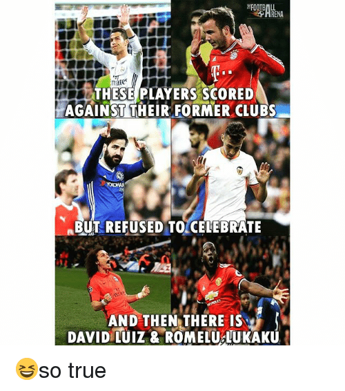 Soccer, Sports, and True: hate  THESE PLAYERS SCORED  AGAINST THEIR FORMER CLUBS  BUT REFUSED TO CELEBRATE  AND THEN THERE IS 😆so true