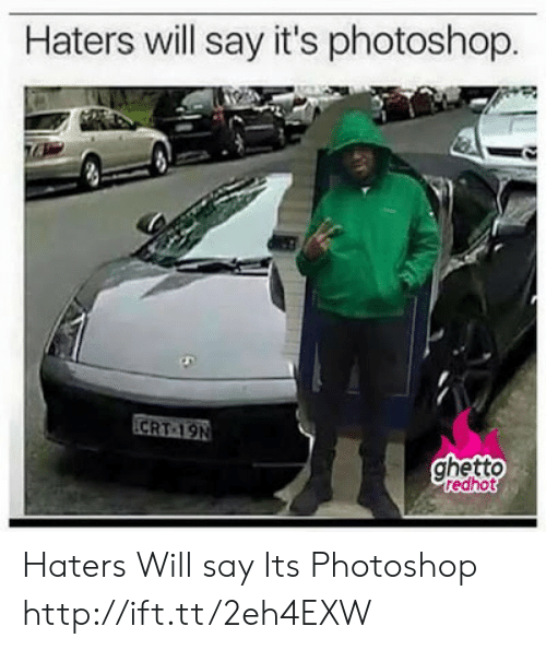 Ghetto Redhot: Haters will say it's photoshop  CRT 19N  ghetto  redhot Haters Will say Its Photoshop  http://ift.tt/2eh4EXW