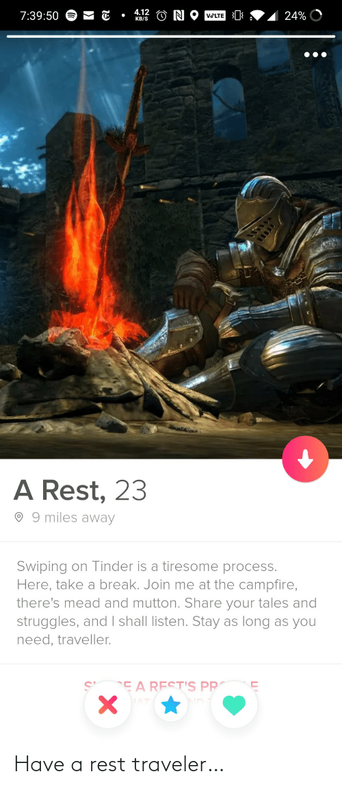 rest: Have a rest traveler…