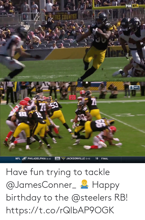 Birthday: Have fun trying to tackle @JamesConner_ 🤷‍♂️  Happy birthday to the @steelers RB! https://t.co/rQIbAP9OGK