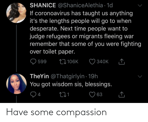 Compassion: Have some compassion