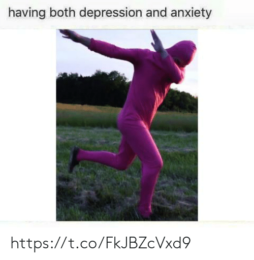 Depression And Anxiety: having both depression and anxiety https://t.co/FkJBZcVxd9