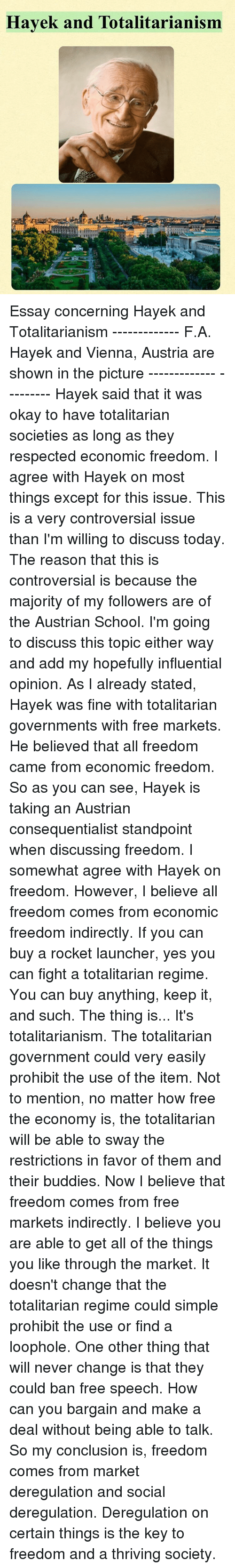 funny vienna memes of on sizzle defeation memes prohibition and hayek and totalitarianism essay concerning hayek and totalitarianism