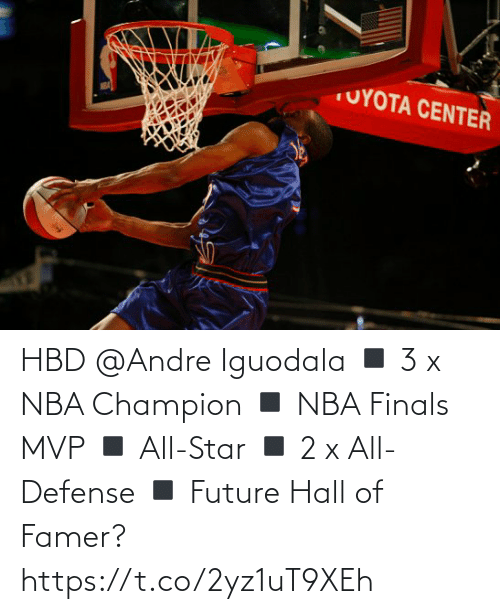 All Star: HBD @Andre Iguodala  ◾️ 3 x NBA Champion  ◾️ NBA Finals MVP ◾️ All-Star ◾️ 2 x All-Defense ◾️ Future Hall of Famer?   https://t.co/2yz1uT9XEh