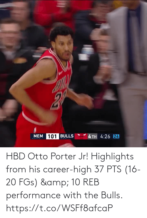 career: HBD Otto Porter Jr!   Highlights from his career-high 37 PTS (16-20 FGs) & 10 REB performance with the Bulls.    https://t.co/WSFf8afcaP