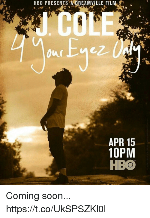 A Dream: HBO PRESENTS A DREAM VILLE FILM  ICOLE  Our  APR 15  10PM  HBO Coming soon... https://t.co/UkSPSZKl0l