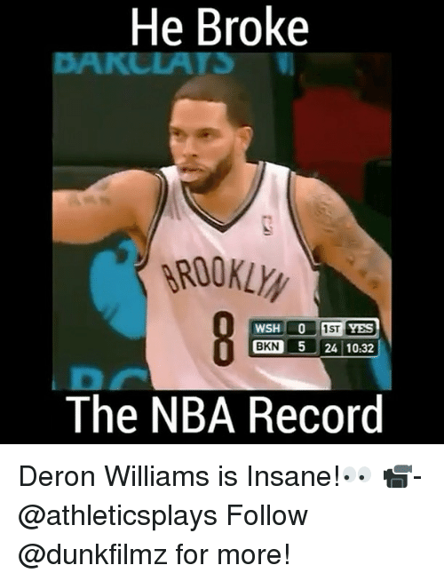 deron williams: He Broke  IST WSH LO  YES  BKN 5 24 10.32  The NBA Record Deron Williams is Insane!👀 📹-@athleticsplays Follow @dunkfilmz for more!