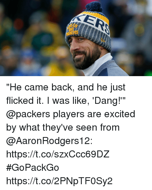 "Memes, Packers, and Back: ""He came back, and he just flicked it. I was like, 'Dang!'""  @packers players are excited by what they've seen from @AaronRodgers12: https://t.co/szxCcc69DZ #GoPackGo https://t.co/2PNpTF0Sy2"