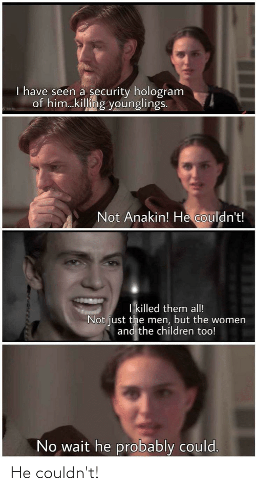 Star Wars: He couldn't!