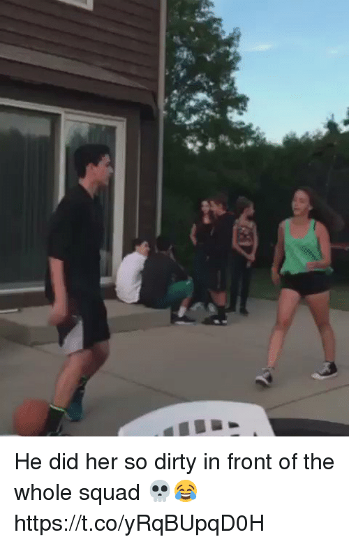 Funny, Squad, and Dirty: He did her so dirty in front of the whole squad 💀😂  https://t.co/yRqBUpqD0H