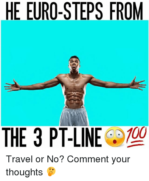Euro: HE EURO-STEPS FROM  100  THE 3 PT-LINE Travel or No? Comment your thoughts 🤔