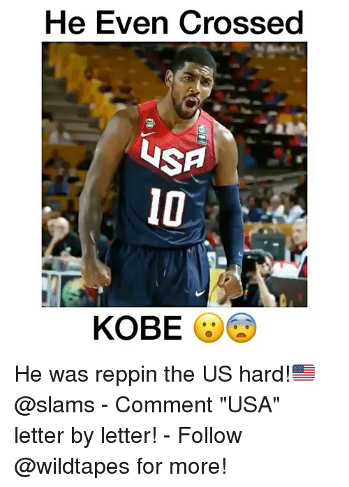 """Memes, Kobe, and 🤖: He Even Crossed  USA  KOBE He was reppin the US hard!🇺🇸 @slams - Comment """"USA"""" letter by letter! - Follow @wildtapes for more!"""