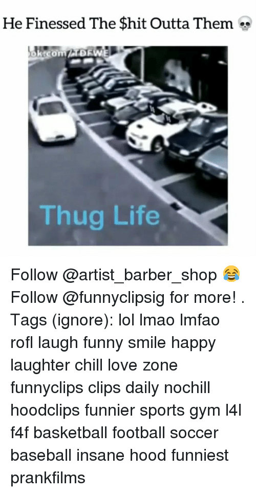 Barber Shop: He Finessed The Shit Outta Them  Thug Life Follow @artist_barber_shop 😂 Follow @funnyclipsig for more! . Tags (ignore): lol lmao lmfao rofl laugh funny smile happy laughter chill love zone funnyclips clips daily nochill hoodclips funnier sports gym l4l f4f basketball football soccer baseball insane hood funniest prankfilms