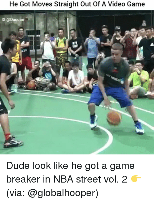 SIZZLE: He Got Moves Straight out of A Video Game  IG:@Daquan Dude look like he got a game breaker in NBA street vol. 2 👉(via: @globalhooper)