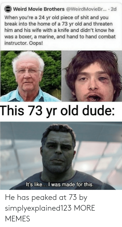 He Has: He has peaked at 73 by simplyexplained123 MORE MEMES