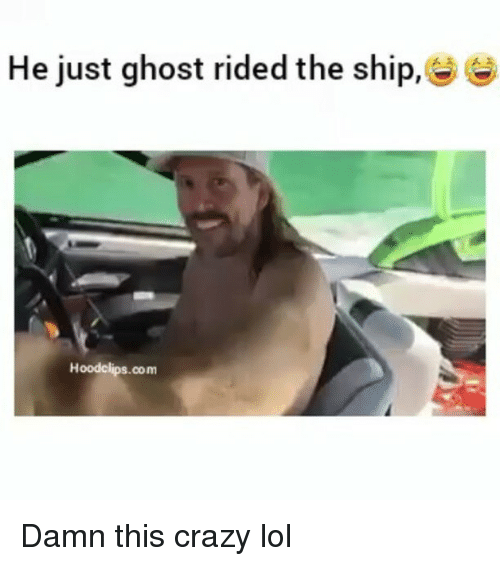 Funny: He just ghost rided the ship,  Hoodclips.com Damn this crazy lol