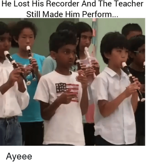 Ayeeee: He Lost His Recorder And The Teacher  Still Made Him Perform Ayeee
