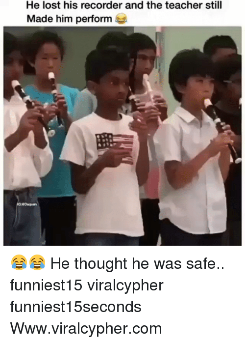 Funny, Teacher, and Lost: He lost his recorder and the teacher still  Made him perform 😂😂 He thought he was safe.. funniest15 viralcypher funniest15seconds Www.viralcypher.com