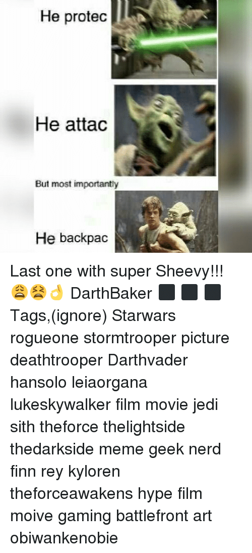 Finn, Hype, and Jedi: He protec  He attac  But most importantly  He backpac Last one with super Sheevy!!! 😩😫👌 DarthBaker ⬛ ⬛ ⬛ Tags,(ignore) Starwars rogueone stormtrooper picture deathtrooper Darthvader hansolo leiaorgana lukeskywalker film movie jedi sith theforce thelightside thedarkside meme geek nerd finn rey kyloren theforceawakens hype film moive gaming battlefront art obiwankenobie