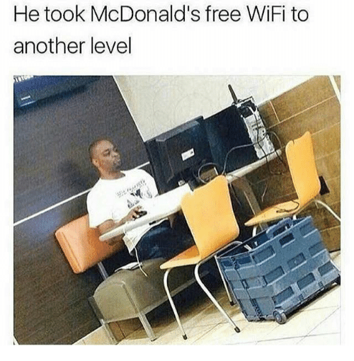 Free Wifi: He took McDonald's free WiFi to  another level