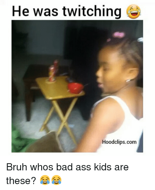Funny: He was twitching  Hood clips.com Bruh whos bad ass kids are these? 😂😂