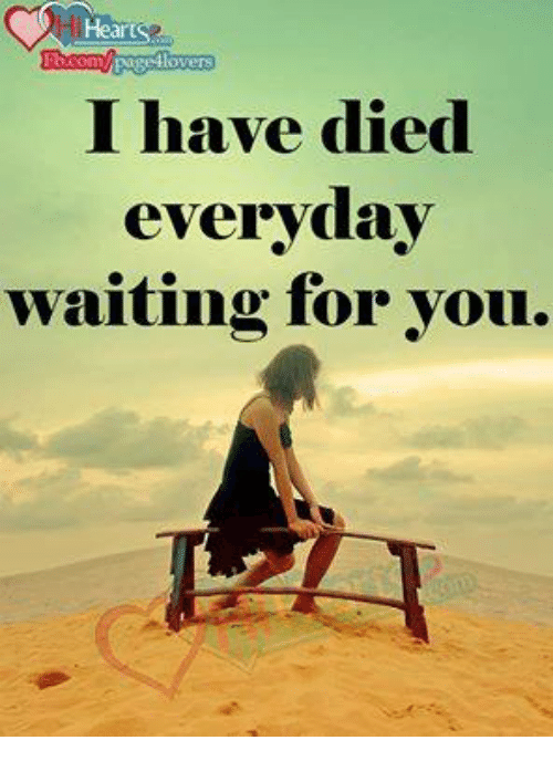 I Have Died Everyday Waiting For You: Heart  Pagellovers  I have died  everyday  waiting for you.