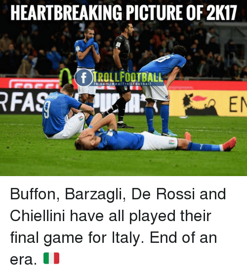Barzagli: HEARTBREAKING PICTURE OF 2K17  f TROLLFOOTBALL  fb.com/RealTroliFootbal  RFAS  EN Buffon, Barzagli, De Rossi and Chiellini have all played their final game for Italy.   End of an era. 🇮🇹