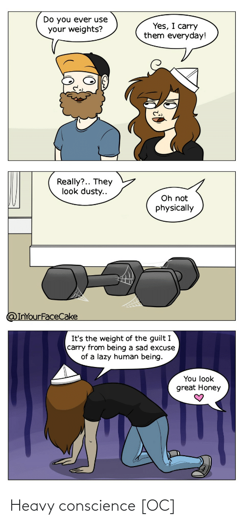 Conscience: Heavy conscience [OC]