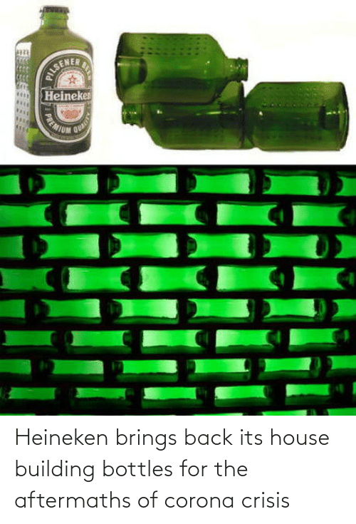 building: Heineken brings back its house building bottles for the aftermaths of corona crisis