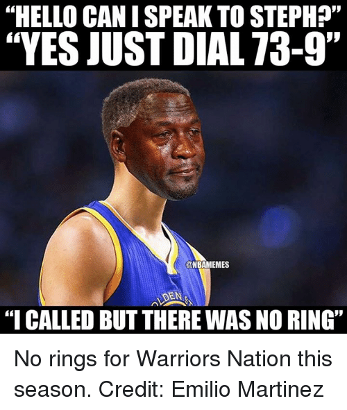 "No Ring: ""HELLO CANISPEAK TO STEPH?""  ""YES JUST DIAL 73-9""  ONBAMEMES  ""I CALLED BUT THERE WAS NO RING"" No rings for Warriors Nation this season. Credit: Emilio Martinez"
