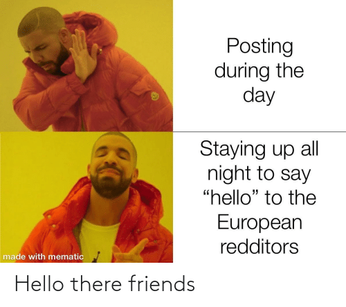 Friends: Hello there friends