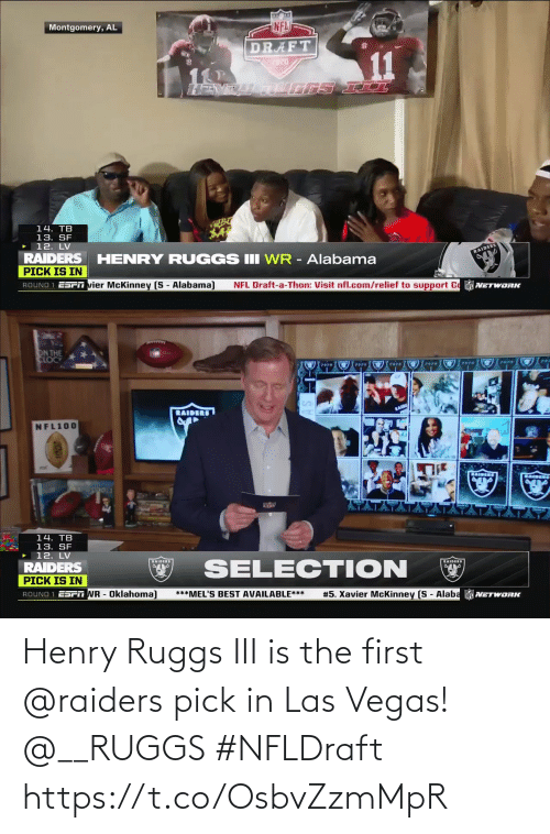 Raiders: Henry Ruggs III is the first @raiders pick in Las Vegas! @__RUGGS #NFLDraft https://t.co/OsbvZzmMpR