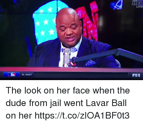 Dude, Funny, and Jail: HER  LIVE  NL WEST  FS1 The look on her face when the dude from jail went Lavar Ball on her https://t.co/zIOA1BF0t3