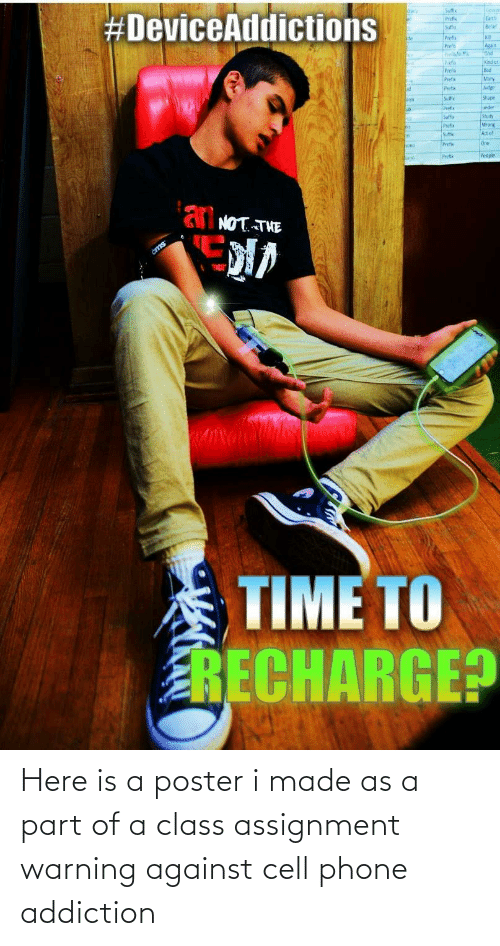 warning: Here is a poster i made as a part of a class assignment warning against cell phone addiction