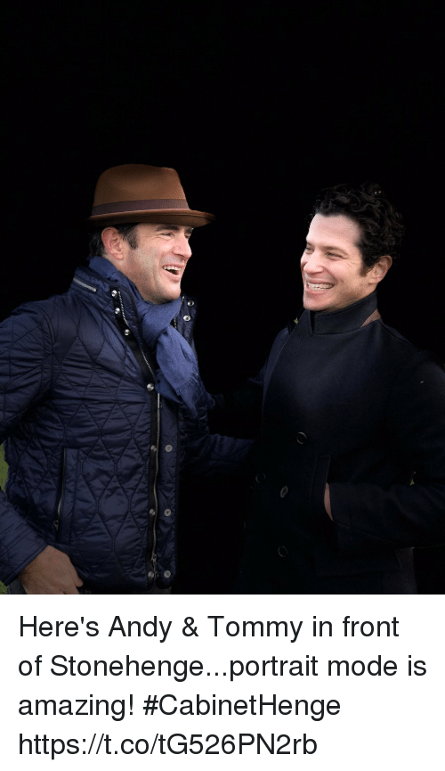 stonehenge: Here's Andy & Tommy in front of Stonehenge...portrait mode is amazing! #CabinetHenge https://t.co/tG526PN2rb