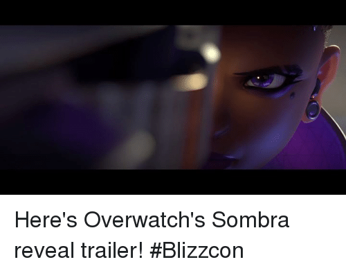 Blizzcon: Here's Overwatch's Sombra reveal trailer! #Blizzcon