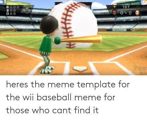 Baseball Meme: heres the meme template for the wii baseball meme for those who cant find it