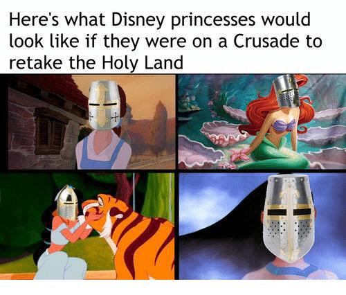 crusades: Here's what Disney princesses would  look like if they were on a Crusade to  retake the Holy Land
