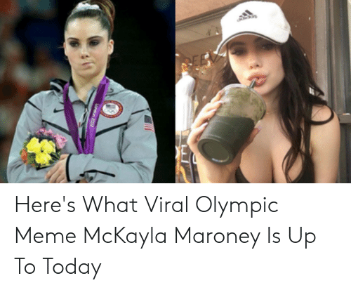 Maroney: Here's What Viral Olympic Meme McKayla Maroney Is Up To Today