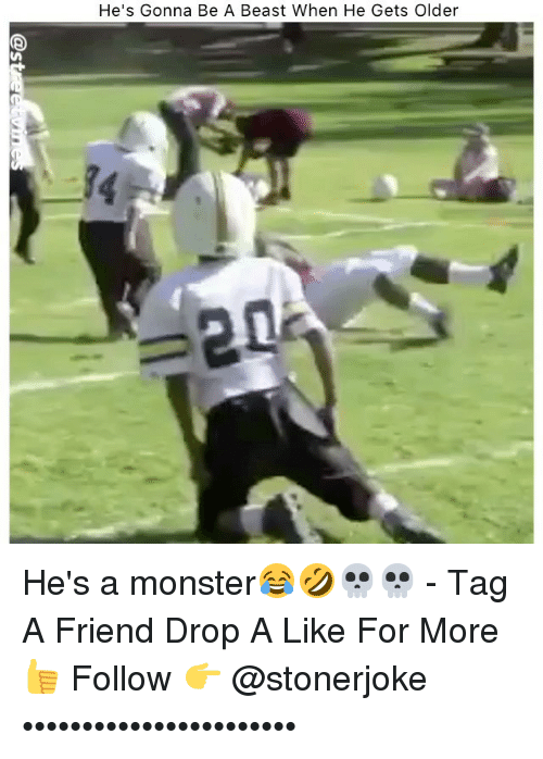 Memes, Monster, and 🤖: He's Gonna Be A Beast When He Gets Older  -14 He's a monster😂🤣💀💀 - Tag A Friend Drop A Like For More👍 Follow 👉 @stonerjoke •••••••••••••••••••••••