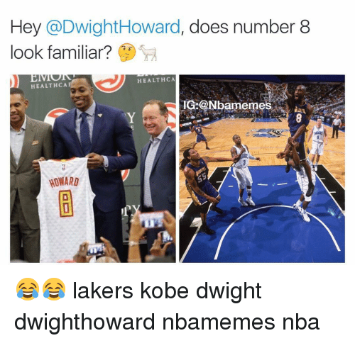 Cã§: Hey @Dwight Howard, does number 8  look familiar?  HEALTH CA  HEALTH CA  IG ONbarmemes  WONARD 😂😂 lakers kobe dwight dwighthoward nbamemes nba