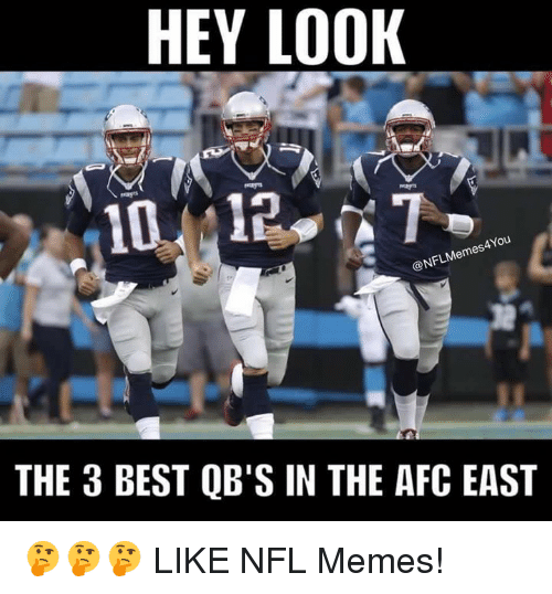 Nflmemes: HEY LOOK  ANou  @NFLMemes  THE 3 BEST QB'S IN THE AFC EAST 🤔🤔🤔  LIKE NFL Memes!