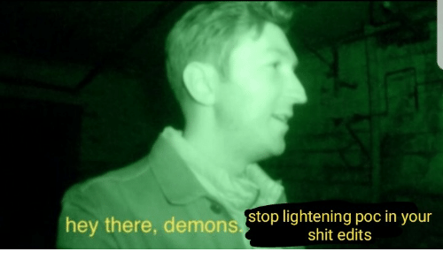 lightening: hey there, demons stop lightening poc in yo  shit edits