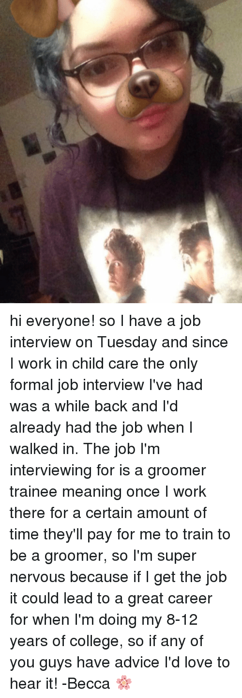 Memes Meme: Hi Everyone! So I Have a Job Interview on Tuesday and ...