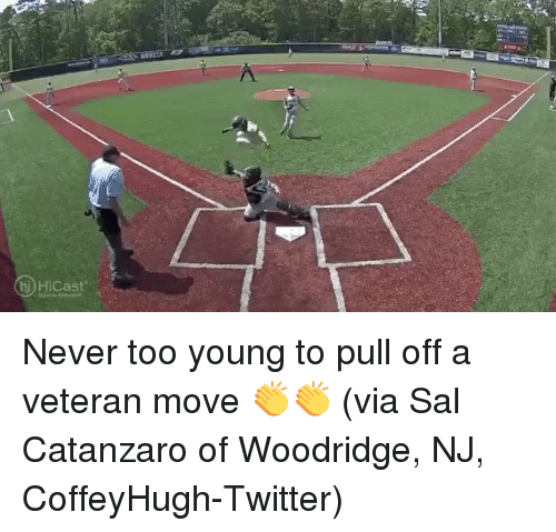 Sports, Twitter, and Never: hi HiCast Never too young to pull off a veteran move 👏👏 (via Sal Catanzaro of Woodridge, NJ, CoffeyHugh-Twitter)