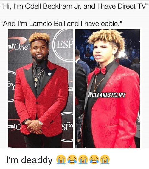 """Being Alone, Odell Beckham Jr., and Direct Tv: """"Hi, I'm Odell Beckham Jr. and I have Direct TV""""  """"And I'm Lamelo Ball and I have cable.""""  alOne  ESP  &CLEANESTCLIPZ  SPY  al I'm deaddy 😭😂😭😂😭"""