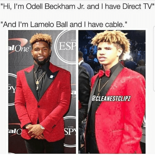 """Odell Beckham Jr., Direct Tv, and Cable: """"Hi, I'm Odell Beckham Jr. and I have Direct TV""""  """"And I'm Lamelo Ball and I have cable.""""  ESP  eCLEANESTCLIPZ  TIL  alO"""