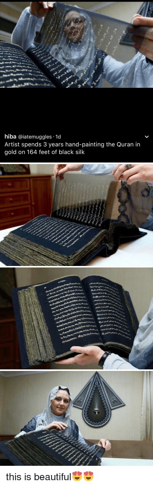 Beautiful, Black, and Quran: hiba les 1d  Artist spends 3 years hand-painting the Quran in  gold on 164 feet of black silk   甿 J﹂sewa 6ort.uALi   0000000000000  00000000000 this is beautiful😍😍