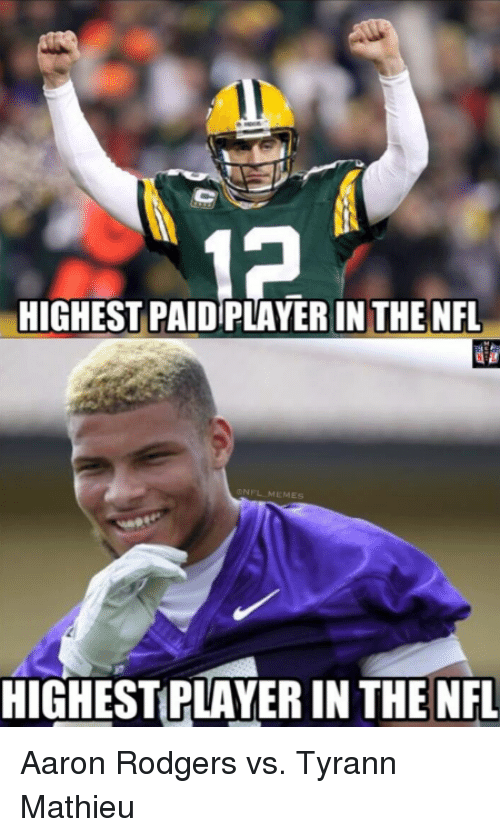 highest paid playerin the nfl meme highestplayer in the nfl 16921145 🔥 25 best memes about aaron rodgers aaron rodgers memes